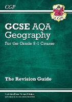 GCSE 9-1 Geography AQA Revision Guide (with Online Ed): perfect for catch-up and the 2022 and 2023 exams (CGP GCSE Geography 9-1 Revision)