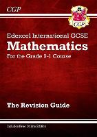 Edexcel International GCSE Maths Revision Guide - for the Grade 9-1 Course (with Online Edition): ideal for catch-up and exams in 2022 and 2023 (CGP IGCSE 9-1 Revision)