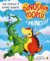 The The Dinosaur that Pooped a Princess