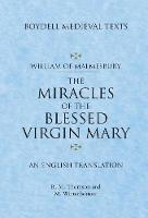 Miracles of the Blessed Virgin Mary: An English Translation (Boydell Medieval Texts, 1)
