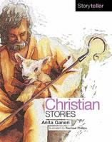 Christian Stories (Storyteller) (Storyteller S.)