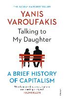 Talking to My Daughter: A Brief History of Capitalism
