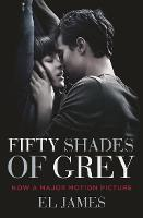 Fifty Shades of Grey: (Movie tie-in edition): Book one of the Fifty Shades Series
