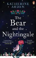 The Bear and The Nightingale: (Winternight Trilogy) (Winternight Trilogy, 1)