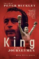King of the Journeymen: The Peter Buckley Story