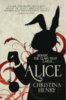 Alice (Chronicles of Alice 1): Chronicles of Alice 01
