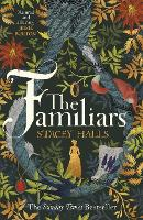 The Familiars: The spellbinding feminist Sunday Times Bestseller and Richard & Judy Book Club Pick
