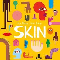 Skin (My Body, Your Body)