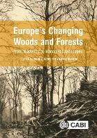 Europe's Changing Woods and Forests: From Wildwood to Managed Landscapes