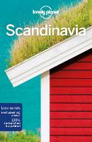 Lonely Planet Scandinavia: Dänemark, Finnland, Island, Norwegen, Schweden, Faroe Island, Tallin, St.Petersburg (Travel Guide)