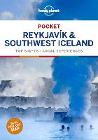 Lonely Planet Pocket Reykjavik & Southwest Iceland: Top Sights, Local Experiences (Travel Guide)