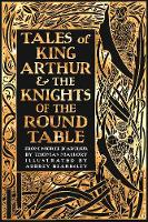 Tales of King Arthur & The Knights of the Round Table (Gothic Fantasy)