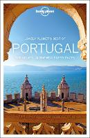 Lonely Planet Best of Portugal: top sights, authentic experiences (Travel Guide)
