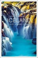 Lonely Planet Best of Iceland: top sights, authentic experiences (Travel Guide)