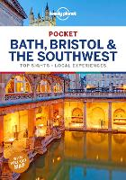 Lonely Planet Pocket Bath, Bristol & the Southwest: top sights, local experiences (Travel Guide)