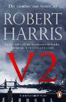V2: the Sunday Times bestselling World War II thriller