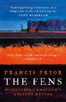 The Fens: Discovering England's Ancient Depths