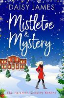Mistletoe & Mystery (Paradise Cookery School): 3 (The Paradise Cookery School)