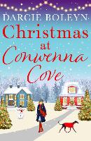 Christmas at Conwenna Cove: A gorgeous, uplifting festive romance set in a beautiful Cornish village: 2