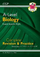 A-Level Biology: AQA Year 1 & 2 Complete Revision & Practice with Online Edition: ideal for catch-up and the 2022 and 2023 exams
