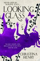 Looking Glass (Alice 3)