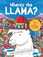 Where's the Llama?: A Whole Llotta Llamas to Search and Find: 1 (Search and Find Activity, 3)