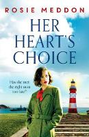 Her Heart's Choice: Unforgettable and moving WW2 historical fiction (On the Home Front)
