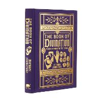 The Book of Divination: A Guide to Predicting the Future