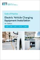 Code of Practice for Electric Vehicle Charging Equipment Installation (IET Codes and Guidance)