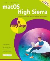 macOS High Sierra in easy steps - covers version 10.13