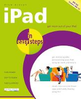 iPad in easy steps, 8th edition - covers all models of iPad with iOS 12