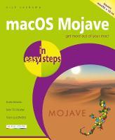 macOS Mojave in easy steps: Covers v 10.14