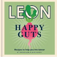 Happy Leons: Leon Happy Guts: Recipes to help you live better