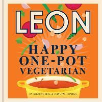 Happy Leons: Leon Happy One-pot Vegetarian