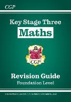 KS3 Maths Study Guide - Foundation (CGP KS3 Maths)