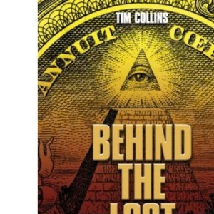 Behind the Lost Symbol: The Unauthorized Guide to Dan Brown's Bestselling Novel
