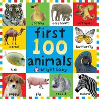 First 100 Animals Board Book (UK Edition) (Bright Baby First 100)
