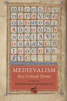 Medievalism: Key Critical Terms (Medievalism, 5)