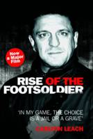 Rise of the Footsoldier: In My Game, the Choice Is a Jail or a Grave