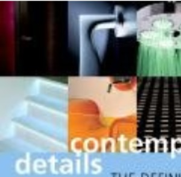 Contemporary Details: The Definitive Interior Design Sourcebook