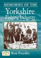 Memories of the Yorkshire Fishing Industry (Nostalgia)