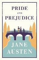 Pride and Prejudice (Alma Classics Evergreens): Jane Austen