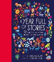 A Year Full of Stories: 52 folk tales and legends from around the world: 1 (World Full of...)
