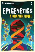 Introducing Epigenetics: A Graphic Guide (Graphic Guides)