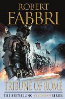 Tribune of Rome: VESPASIAN I: Robert Fabbri: 01 (Vespasian, 1)