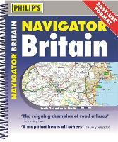 Philip's Navigator Britain Easy Use Format: Spiral (Philip's Road Atlases)