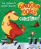 The Dinosaur That Pooped Christmas!