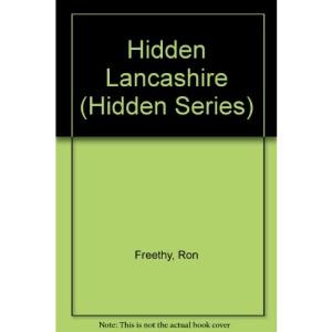 Hidden Lancashire (Hidden Series)