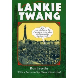 Lankie Twang (Local Dialect)