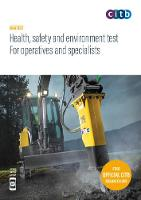 Health, safety and environment test for operatives and specialists 2019 : GT100/19 (Health, safety and environment test for operatives and specialists: GT100/19)